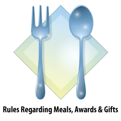 Rules regarding Meals, Awards & Gifts