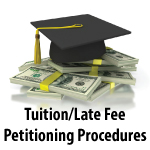 Tuition/Late Fee Petitioning Procedures