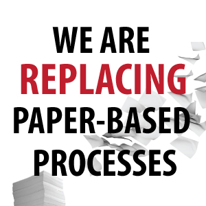 Replacing Paper based Processes