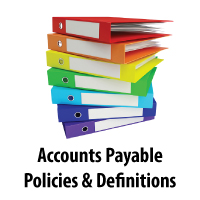Accounts Payable Policies and Definitions
