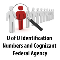 University of Utah Identification Numbers and Cognizant Federal Agency