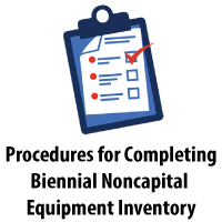 Procedures for Completing Biennial Noncapital Equipment Inventory