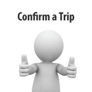 Confirm a Trip